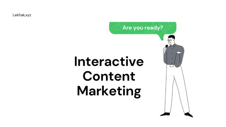 4 Ways Interactive Content Marketing Strengthens Digital Public Relations
