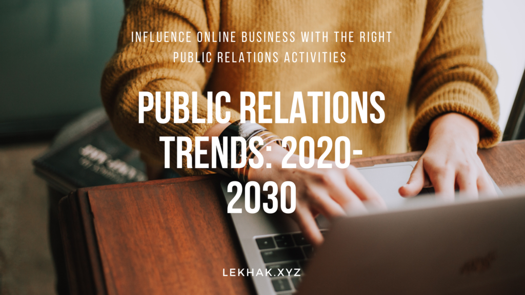 Public Relations Trends | Hire Content Writer | Hire Voiceover Artist
